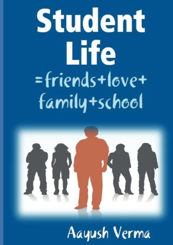 9781539045977: Student Life: =friends+love+family+school