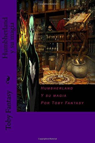 9781539046301: Humbherland y su magia (Volume 1) (Spanish Edition)