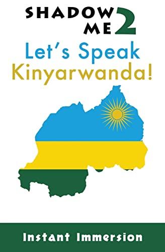 Shadow Me 2: Let's Speak Kinyarwanda! (Shadow: Immersion, Instant