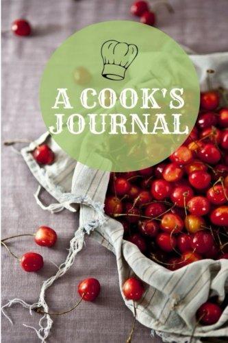 9781539046479: A Cook's Journal: 150 Blank Recipe Book 6x9