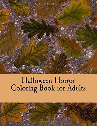 9781539047148: Halloween Horror Coloring Book for Adults