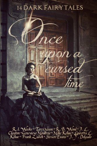9781539049333: Once Upon a Cursed Time