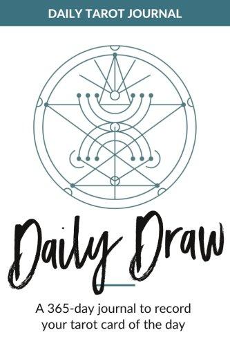 9781539051572: Daily Draw Tarot Journal: 365 Days of Tarot Journaling