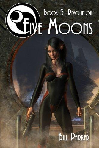 9781539051763: Five Moons - Revolution (Volume 5)