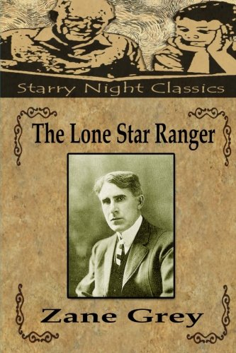 9781539056942: The Lone Star Ranger