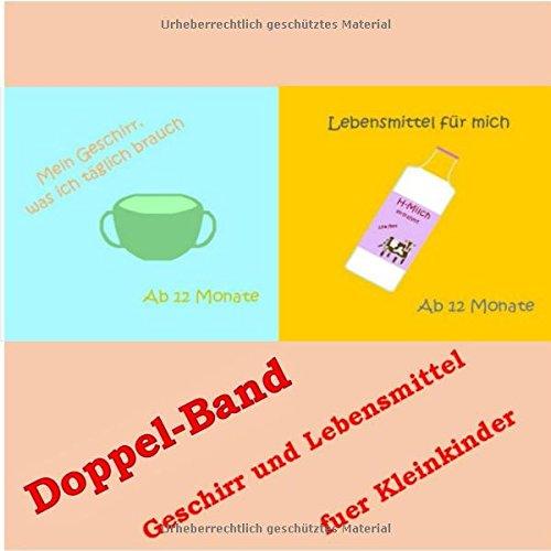 9781539065432: Doppelband - Geschirr und Lebensmittel fuer Kleinkinder