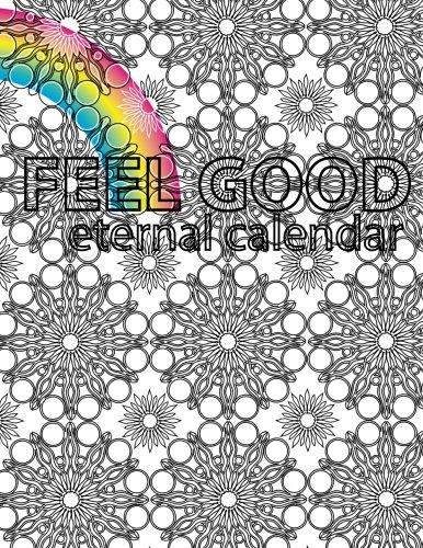 Feel Good Eternal Calendar: Kayam, Christina