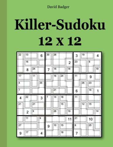 9781539067498: Killer-Sudoku 12 x 12 (German Edition)