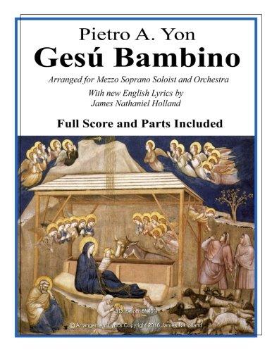 Gesu Bambino: Arranged for Mezzo Soprano Soloist: Yon, Pietro A.