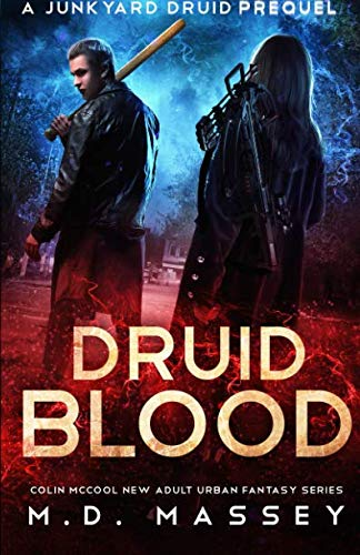 9781539073154: Druid Blood: A Junkyard Druid Prequel Novel