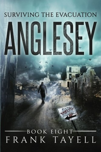 9781539080084: Surviving The Evacuation, Book 8: Anglesey (Volume 8)