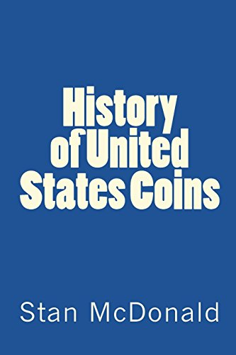 9781539080688: History of United States Coins