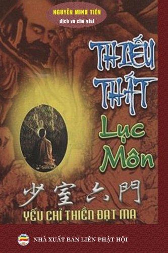 9781539081630: Thieu That luc mon: Yeu chi Thien Dat Ma (Vietnamese Edition)