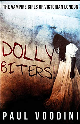 9781539082156: Dolly Biters!: The Vampire Girls of Victorian London