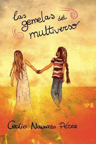 9781539085188: Las gemelas del multiverso