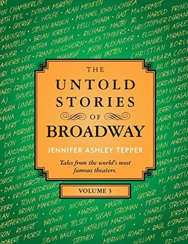 The Untold Stories of Broadway, Volume 3: Jennifer Ashley Tepper