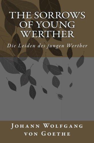 9781539098614: The Sorrows of Young Werther: Die Leiden des jungen Werther