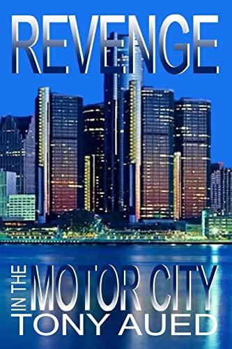 Revenge in the Motor City (Murder in: Aued, Tony