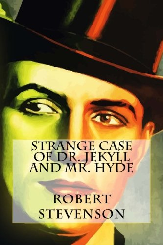 9781539110200: Strange case of Dr. Jekyll and Mr. Hyde
