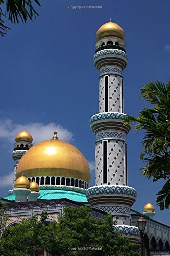 9781539112310: Brunei Mosque Minaret Journal: 150 page lined notebook/diary