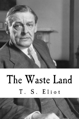 9781539113379: The Waste Land (T. S. Eliot)