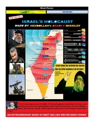 9781539113898: Israel's Holocaust: made by Hezbollah's deady missiles