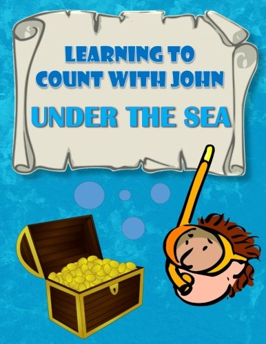 9781539114192: Learning To Count With John Under The Sea