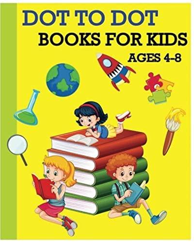 9781539117032: Dot To Dot Books For Kids Ages 4-8: Children\'s ...