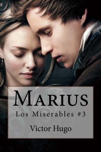 Marius: Los Miserables #3: Hugo, Victor