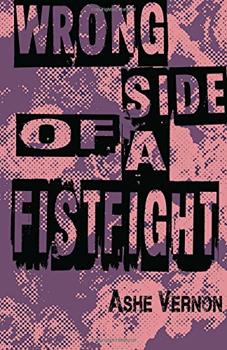 9781539123910: Wrong Side of a Fistfight