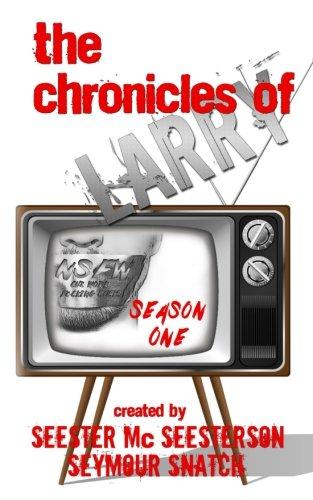 9781539127338: The Chronicles of Larry: Season One (Volume 1)