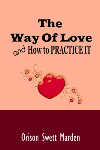9781539129325: The Way of Love and How to PRACTICE IT