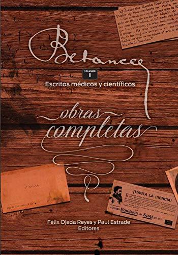 9781539130376: Ramon Emeterio Betances: Obras completas (Vol. I): Escritos medicos y cientificos: Volume 1