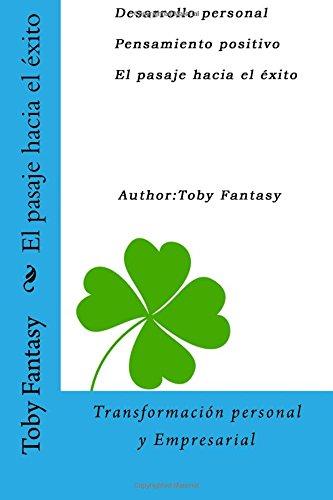 9781539134091: El pasaje hacia el éxito: Transformación personal y Empresarial