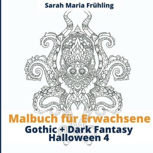 9781539134282: Malbuch für Erwachsene - Gothic - Dark Fantasy - Halloween 4: Volume 4