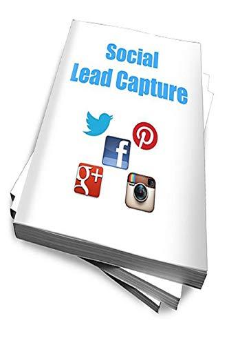 9781539136491: Social Lead Capture