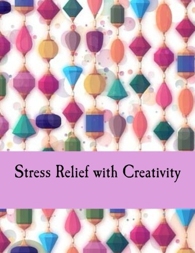 9781539136552: Stress Relief with Creativity: Coloring Book for Adults/Journal 2-in-1