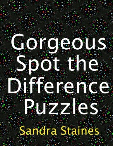 9781539138716: Gorgeous Spot the Difference Puzzles