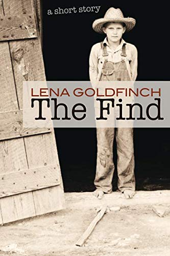 9781539140061: The Find: A Short Story