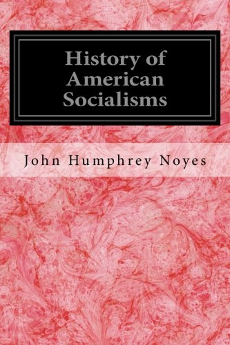 9781539143543: History of American Socialisms