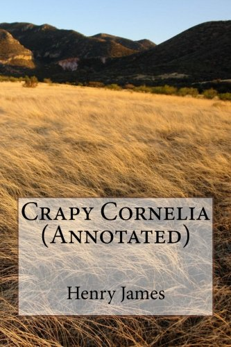9781539153528: Crapy Cornelia (Annotated)