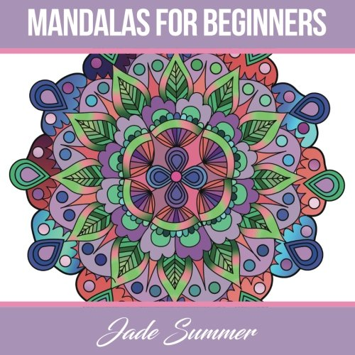 9781539164661: Mandalas for Beginners: An Adult Coloring Book with Simple and Easy Designs for Meditation, Mindfulness, and Peace