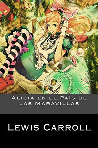 9781539166337: Alicia en el País de las Maravillas (Spanish Edition)