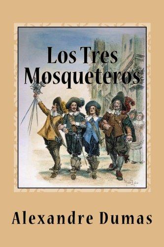 9781539167853: Los Tres Mosqueteros