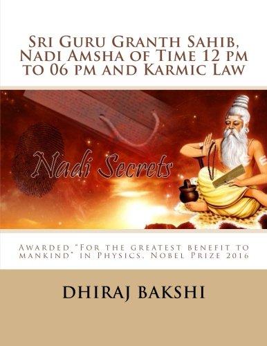 9781539169581: Sri Guru Granth Sahib, Nadi Amsha of Time 12 pm to 06 pm and Karmic Law