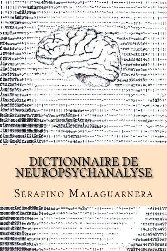 9781539173748: Dictionnaire de neuropsychanalyse