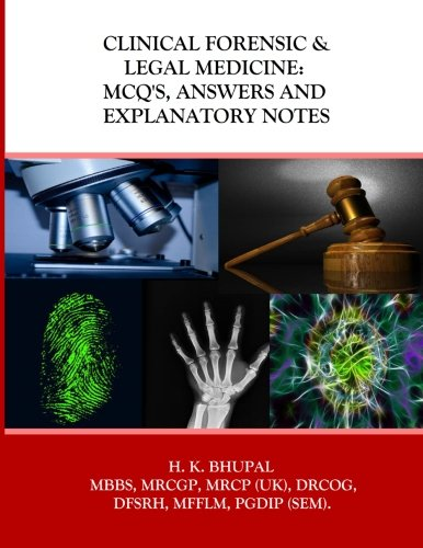 9781539174592: Clinical Forensic & Legal Medicine: MCQ's, Answers and Explanatory Notes