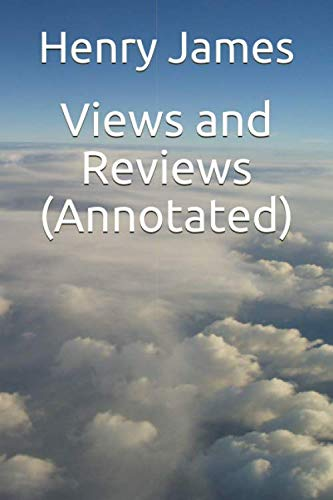 9781539175223: Views and Reviews (Annotated)
