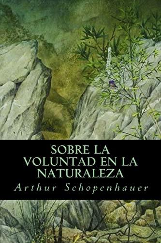 9781539198178: Sobre la Voluntad en la Naturaleza