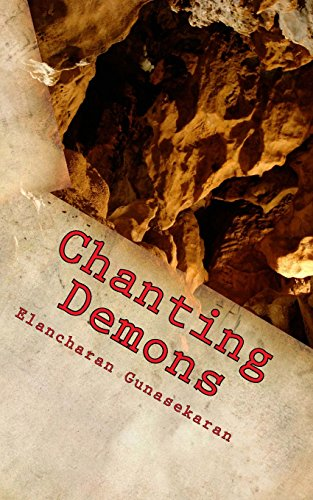 Chanting Demons: Gunasekaran, Elancharan